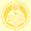Universal Foundation for Better Living